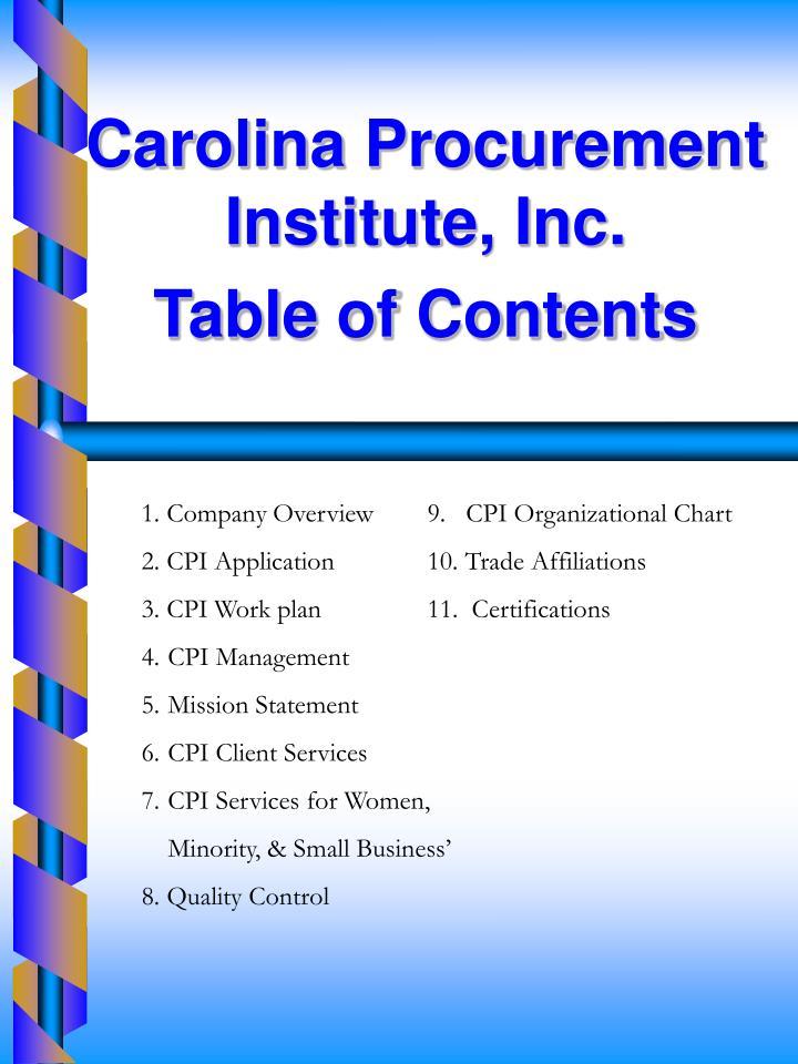 Carolina Procurement Institute, Inc.                        Table of Contents