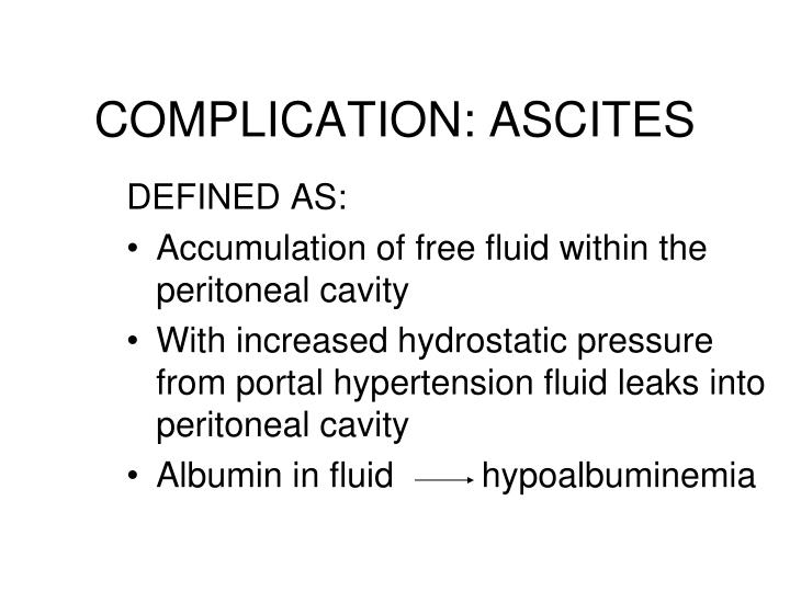 COMPLICATION: ASCITES