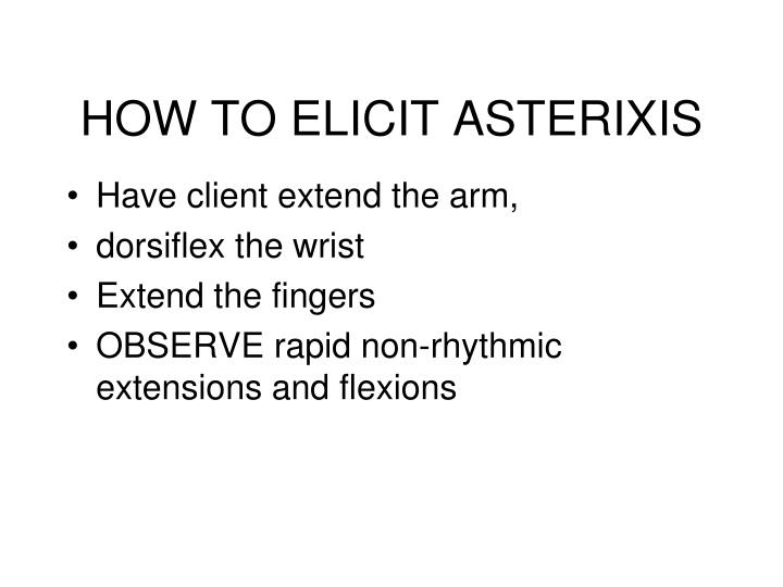 HOW TO ELICIT ASTERIXIS