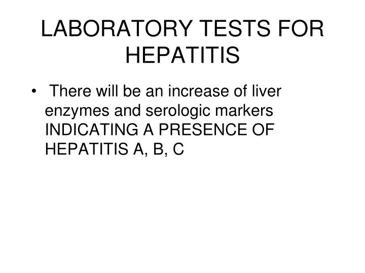 LABORATORY TESTS FOR HEPATITIS