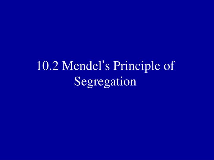 10.2 Mendel