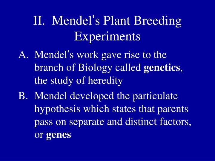 II.  Mendel