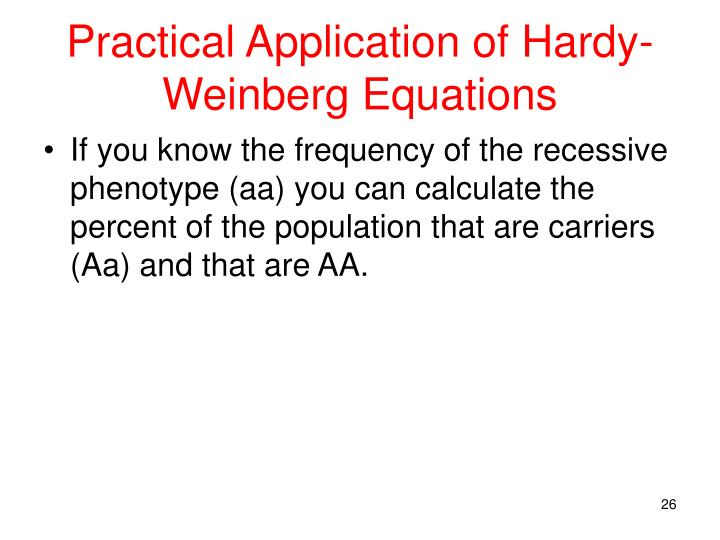 Practical Application of Hardy-Weinberg Equations