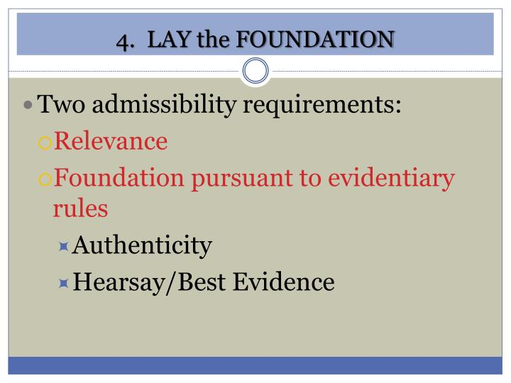 4.  LAY the FOUNDATION