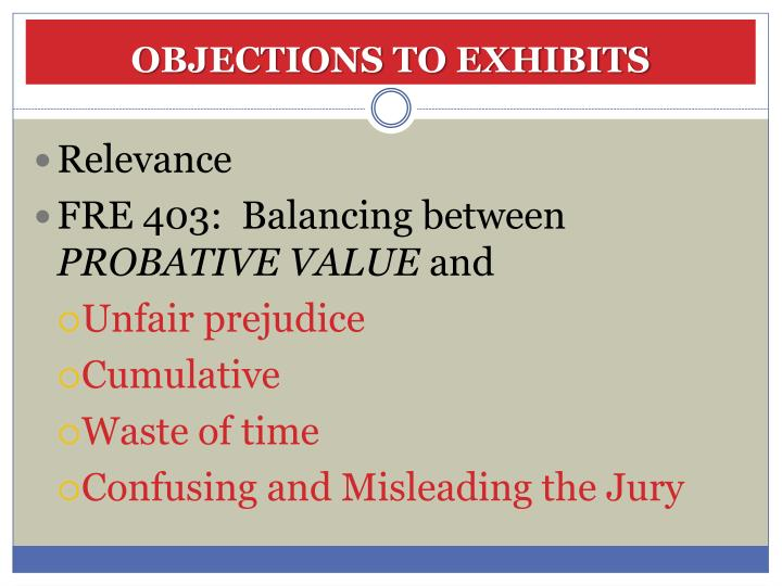 OBJECTIONS TO EXHIBITS