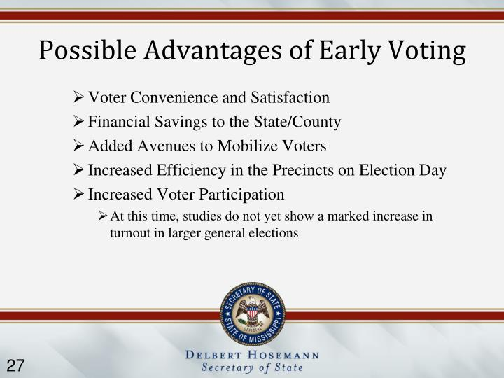 Possible Advantages of Early Voting