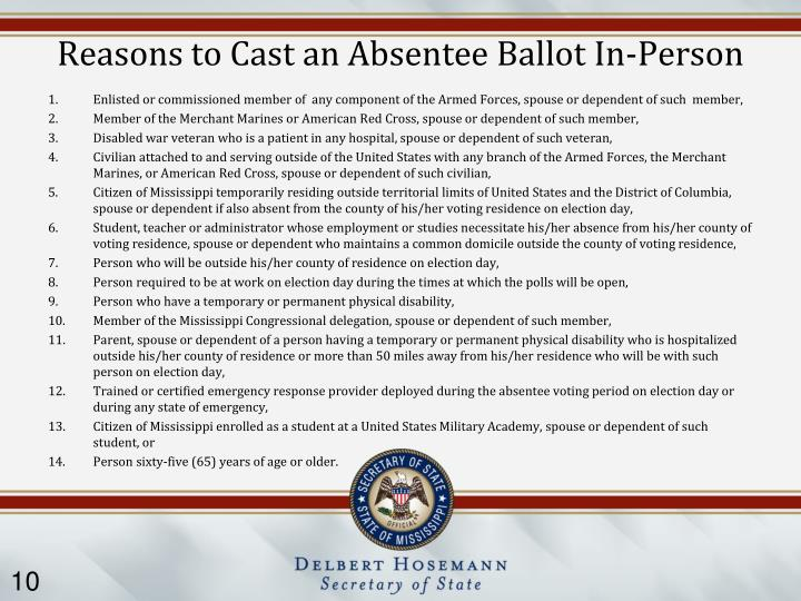 Reasons to Cast an Absentee Ballot In-Person