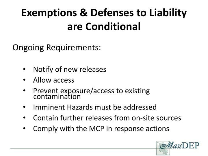 Exemptions & Defenses to Liability are Conditional