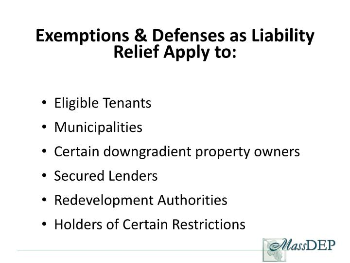 Exemptions & Defenses as Liability Relief Apply to: