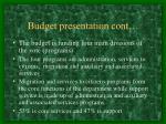 budget presentation cont