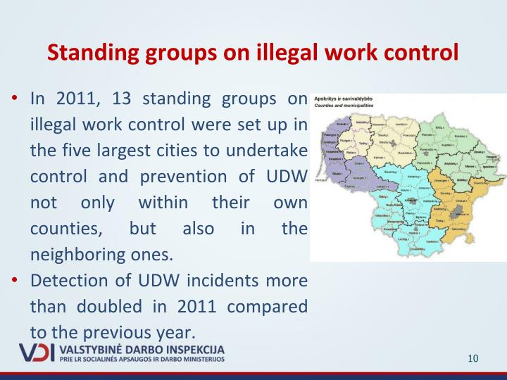 Standing groups on illegal work control