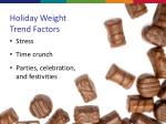 holiday weight trend factors