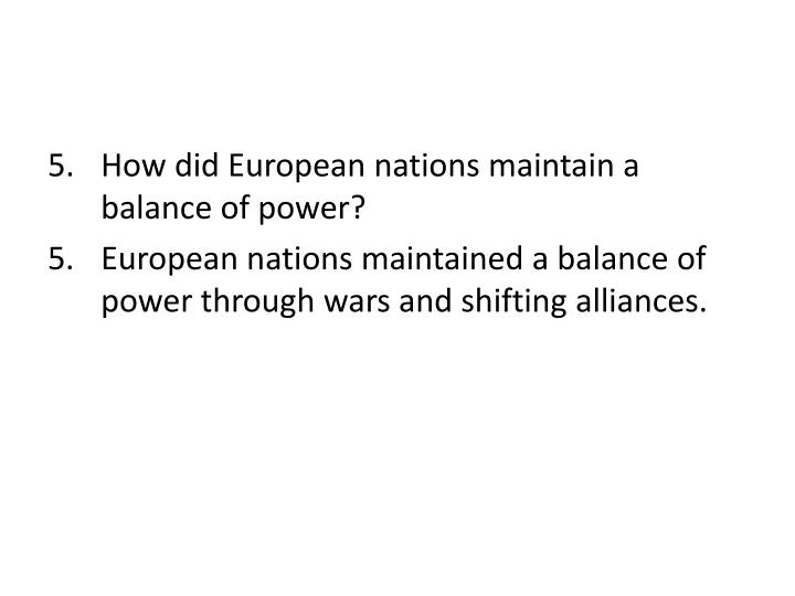 How did European nations maintain a balance of power?