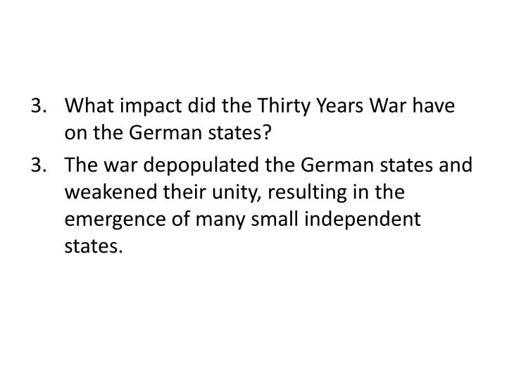 What impact did the Thirty Years War have on the German states?