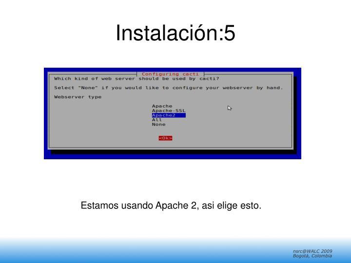 Instalación:5