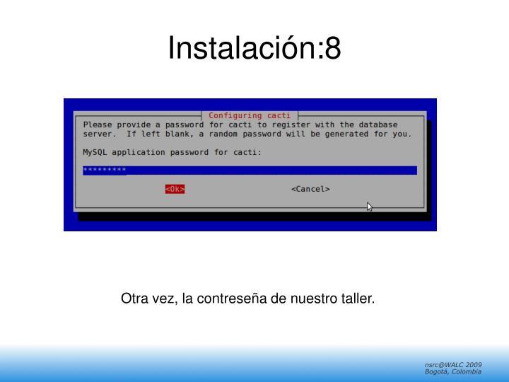 Instalación:8