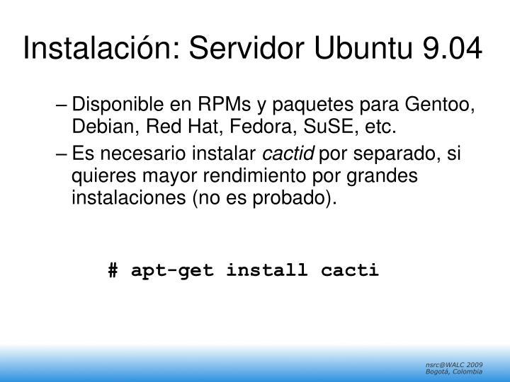 Instalación: Servidor Ubuntu 9.04
