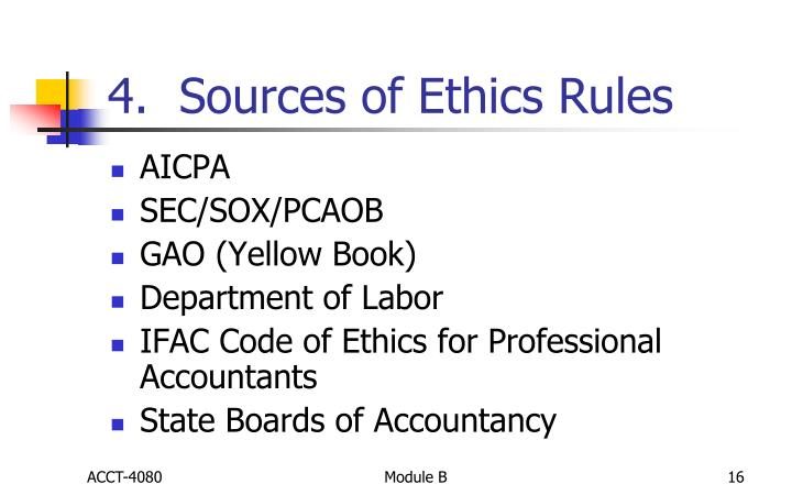 4.  Sources of Ethics Rules