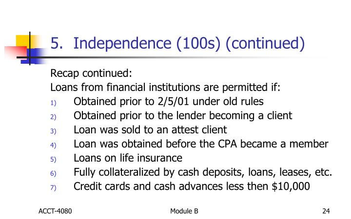 5.  Independence (100s) (continued)