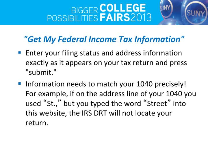 """Get My Federal Income Tax Information"""