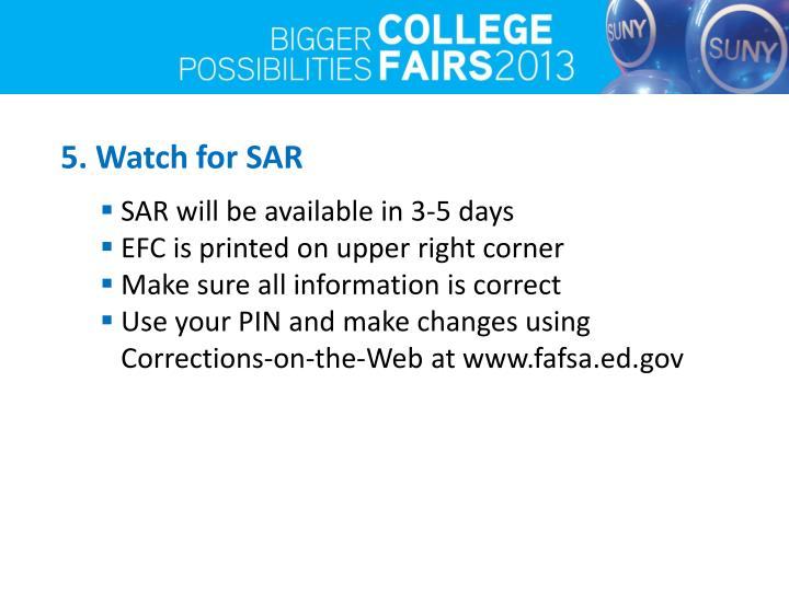 5. Watch for SAR