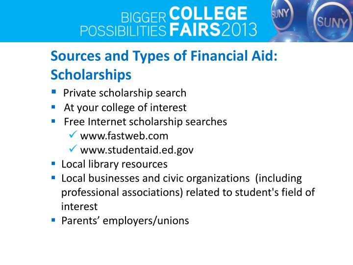 Sources and Types of Financial Aid: Scholarships