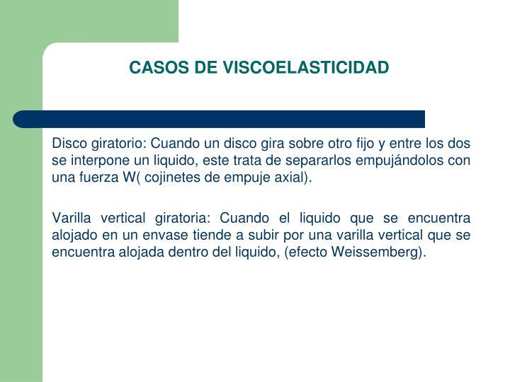 CASOS DE VISCOELASTICIDAD
