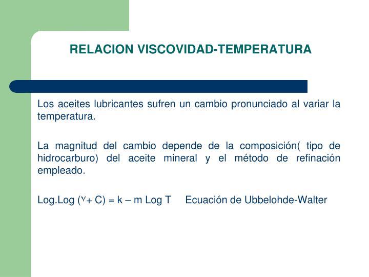 RELACION VISCOVIDAD-TEMPERATURA