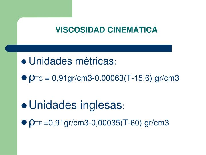 VISCOSIDAD CINEMATICA