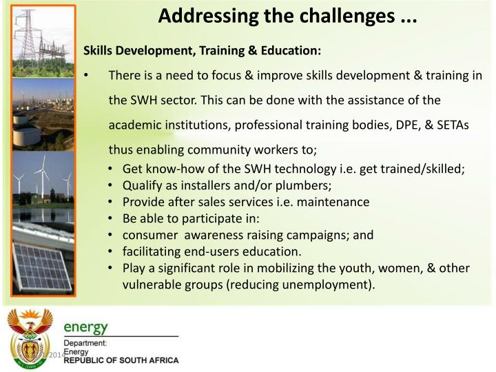Addressing the challenges ...