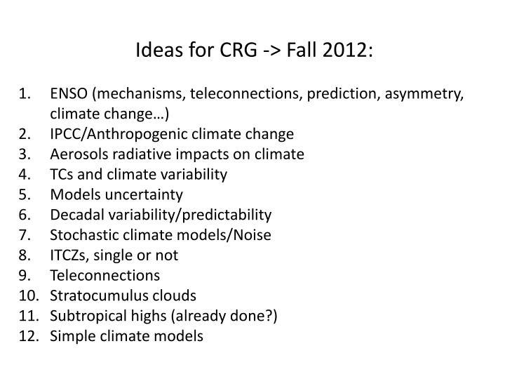 Ideas for CRG -> Fall 2012: