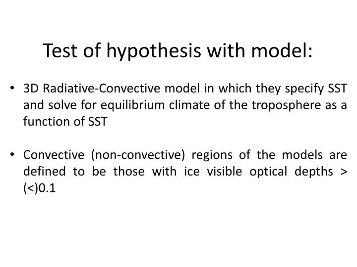 Test of hypothesis with model: