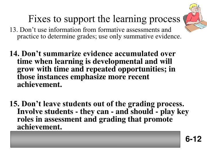 Fixes to support the learning process