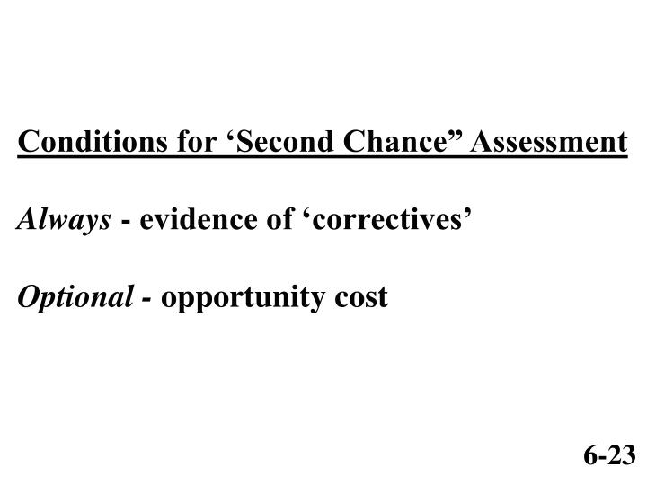 "Conditions for 'Second Chance"" Assessment"