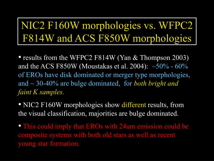 NIC2 F160W morphologies vs. WFPC2 F814W and ACS F850W morphologies