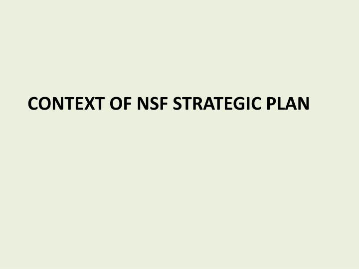 CONTEXT OF NSF STRATEGIC PLAN