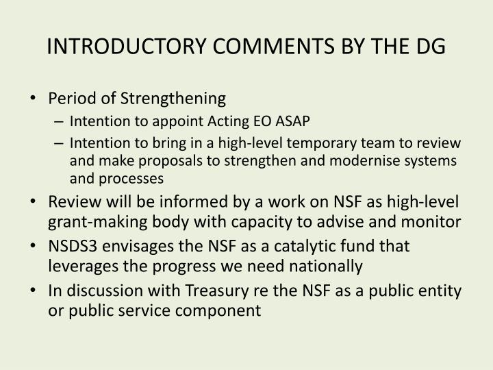 INTRODUCTORY COMMENTS BY THE DG