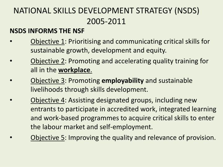 NATIONAL SKILLS DEVELOPMENT STRATEGY (NSDS) 2005-2011