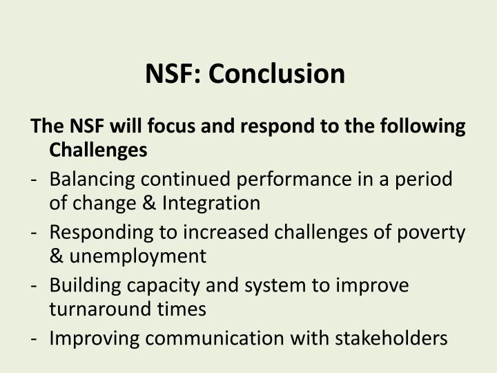 NSF: Conclusion