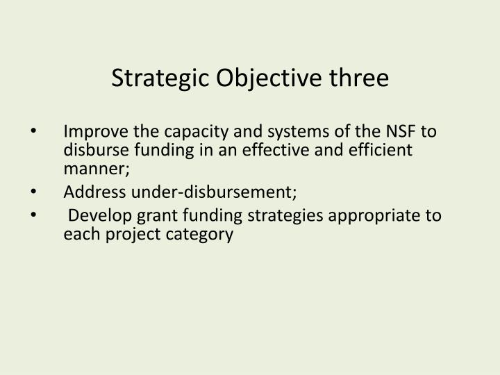 Strategic Objective three