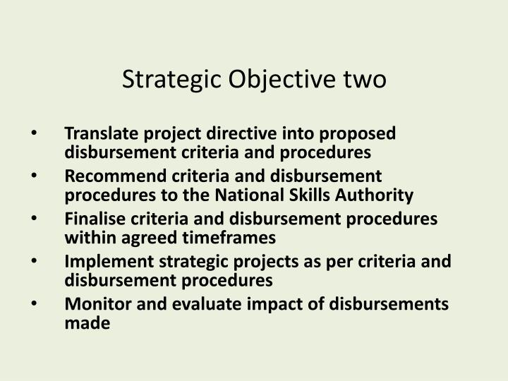 Strategic Objective two