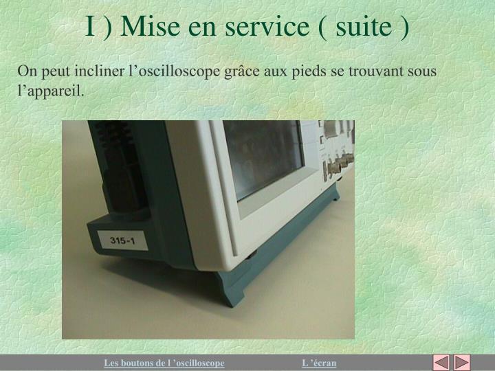 I ) Mise en service ( suite )