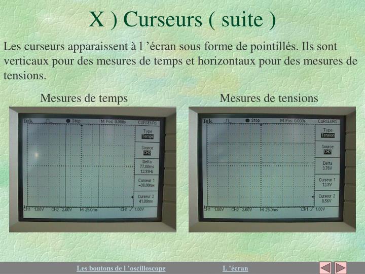 X ) Curseurs ( suite )