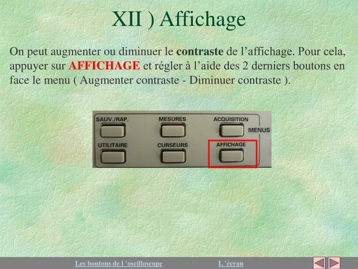 XII ) Affichage