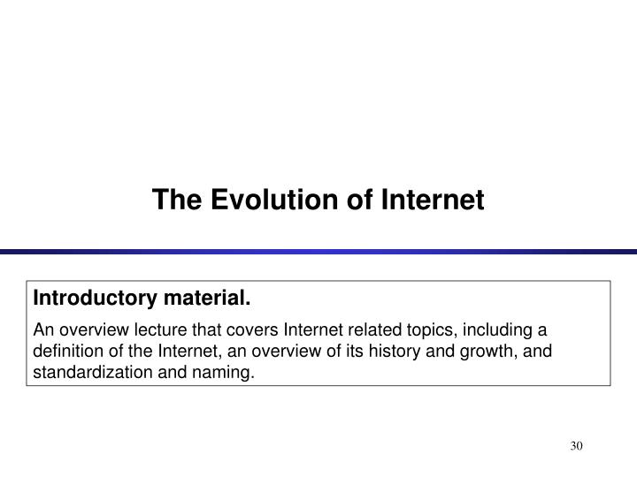 The Evolution of Internet