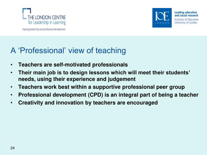 A 'Professional' view of teaching