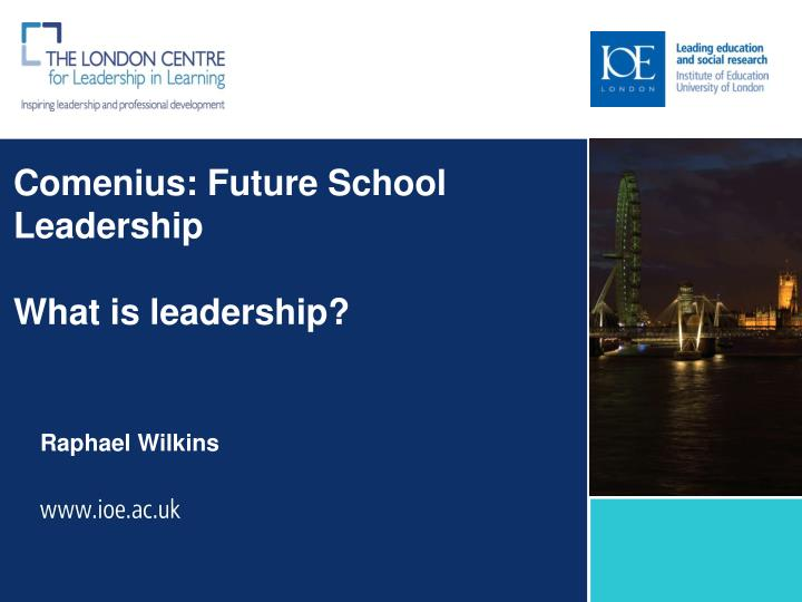 Comenius future school leadership what is leadership
