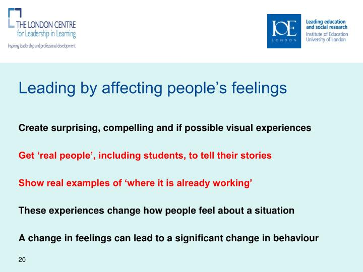 Leading by affecting people's feelings