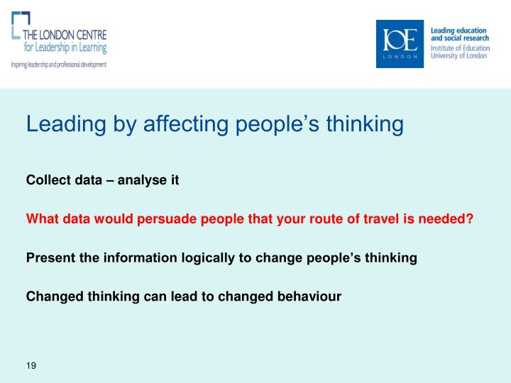 Leading by affecting people's thinking