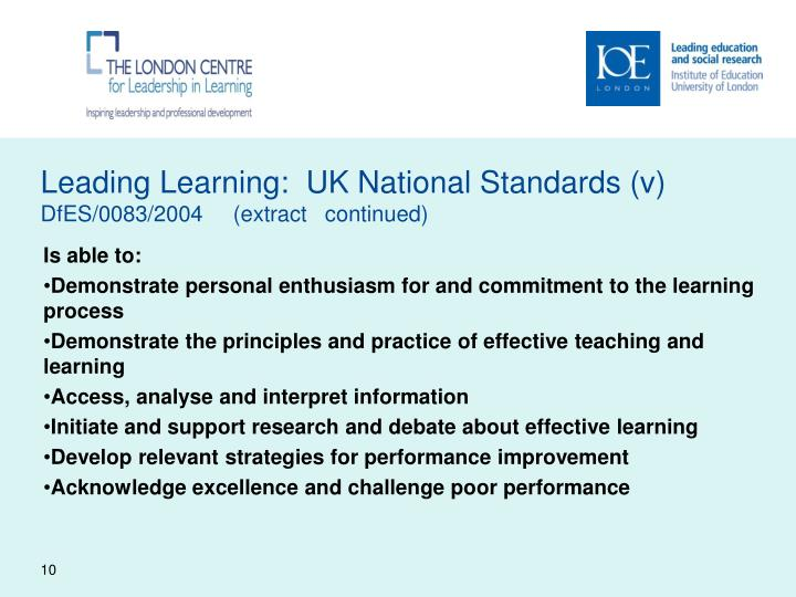 Leading Learning:  UK National Standards (v)